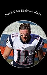 Just Fell for Edelman