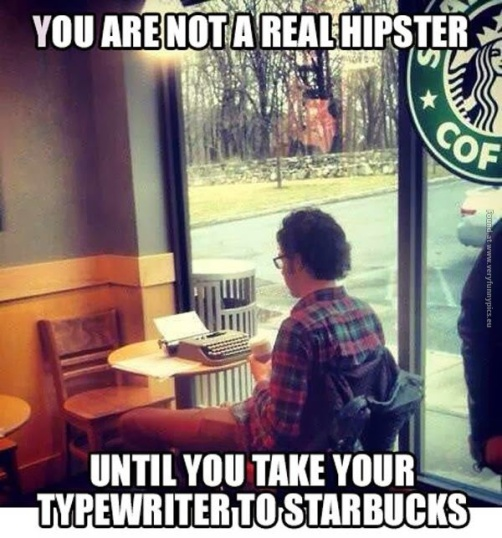 funny-pics-youre-not-a-real-hipster-typewriter-starbucks