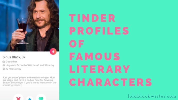 Tinder Profiles of Famous Literary Characters