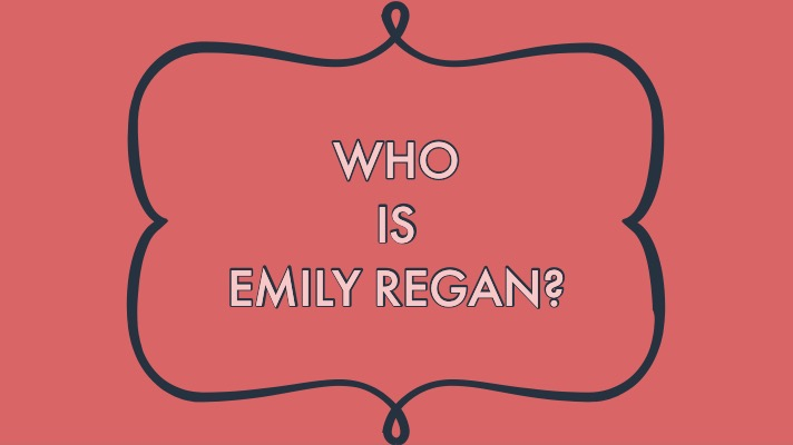Who is Emily Regan?